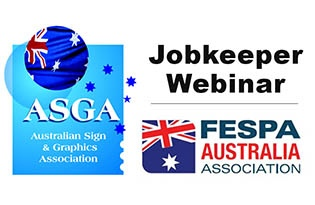 Are you compliant? ASGA & FESPA announce free JobKeeper Industry Q& A Webinar Thurs April 30